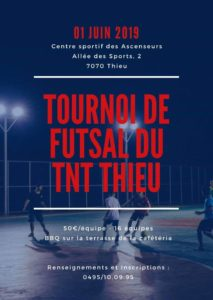 Tournoi Futsal organisé par TNT Thieu le 1er juin